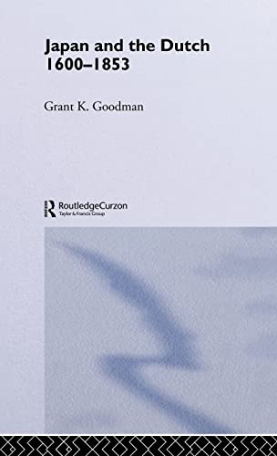 9780700712205: Japan and the Dutch 1600-1853