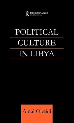 9780700712298: Political Culture in Libya