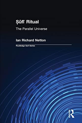 9780700712540: Sufi Ritual: The Parallel Universe (Routledge Sufi Series)