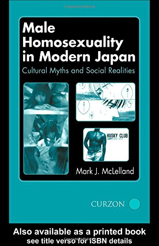 9780700713004: Male Homosexuality in Modern Japan: Cultural Myths and Social Realities