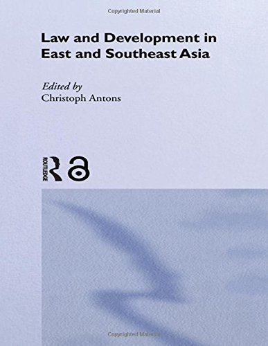 Law And Development In East And South-East: Kiki Kennedy-Day;C. Antons;Christoph