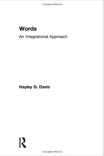 9780700713769: Words - An Integrational Approach (Routledge Advances in Communication and Linguistic Theory)