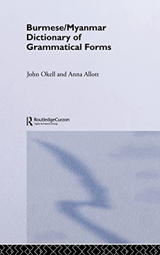 9780700713813: Burmese/Myanmar Dictionary of Grammatical Forms