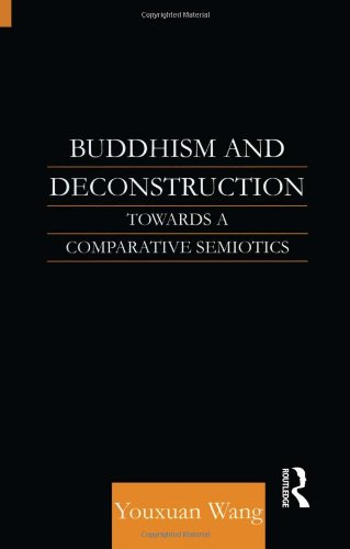 9780700713868: Buddhism and Deconstruction: Towards a Comparative Semiotics