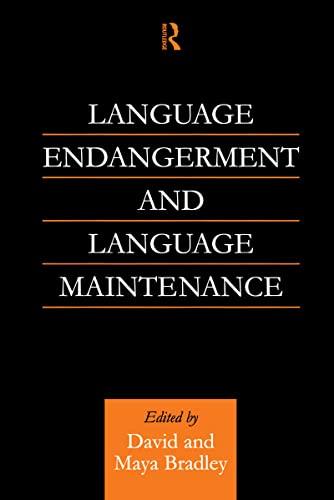 9780700714568: Language Endangerment and Language Maintenance: An Active Approach