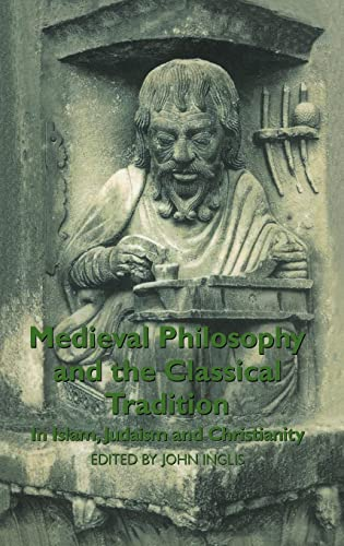 9780700714698: Medieval Philosophy and the Classical Tradition: In Islam, Judaism and Christianity