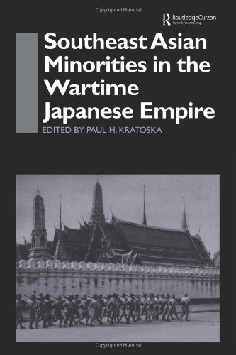 9780700714889: Southeast Asian Minorities in the Wartime Japanese Empire