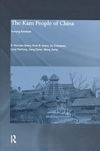 9780700715015: The Kam People of China: Turning Nineteen?