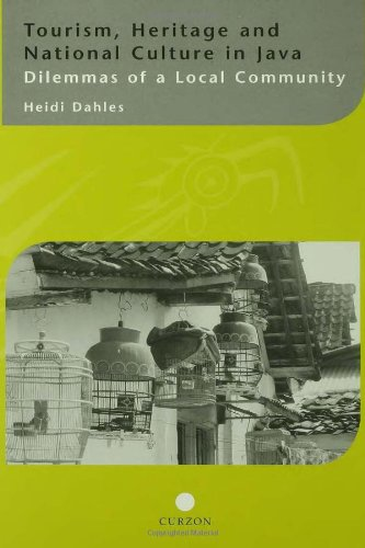 9780700715206: Tourism, Heritage and National Culture in Java: Dilemmas of a Local Community (Curzon-Iias Asian Studies)