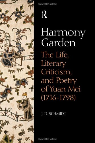 9780700715251: Harmony Garden: The Life, Literary Criticism, and Poetry of Yuan Mei (1716-1798)