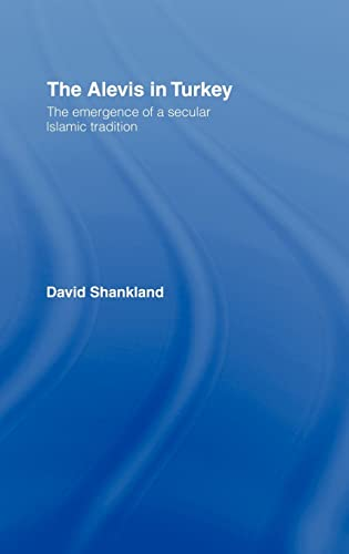 9780700716067: The Alevis in Turkey: The Emergence of a Secular Islamic Tradition (Islamic Studies Series)