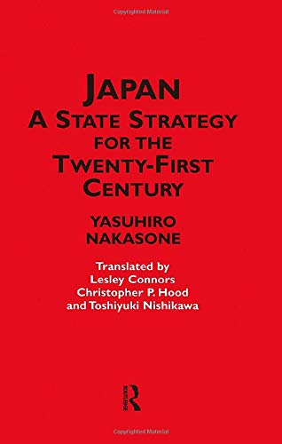 9780700716333: Japan - A State Strategy for the Twenty-First Century