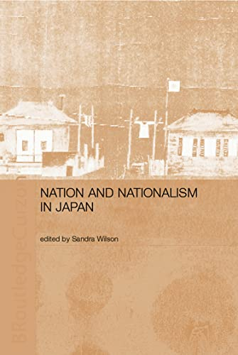 9780700716395: Nation and Nationalism in Japan