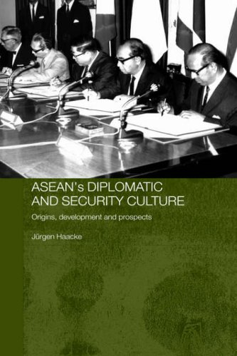 9780700716524: ASEAN's Diplomatic and Security Culture: Origins, Development and Prospects