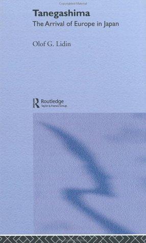 9780700716746: Tanegashima - The Arrival of Europe in Japan (NIAS Monograph Series)