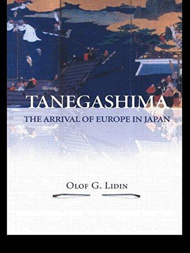 9780700716753: Tanegashima - The Arrival of Europe in Japan (NIAS Monograph Series)