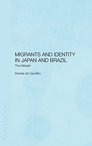 9780700717057: Migrants and Identity in Japan and Brazil: The Nikkeijin