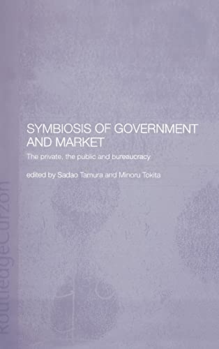 Symbiosis of Government and Market: The Private, the Public and Bureaucracy