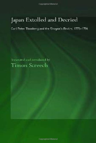 9780700717194: Japan Extolled and Decried: Carl Peter Thunberg and the Shogun's Realm, 1775-1796