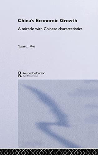 9780700717286: China's Economic Growth: A Miracle with Chinese Characteristics (Routledge Studies on the Chinese Economy)