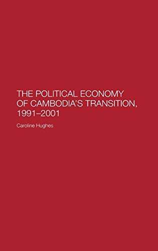 9780700717378: The Political Economy of the Cambodian Transition