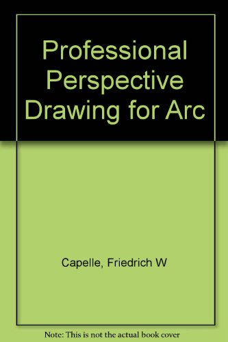 Professional Perspective Drawing for Arc: Capelle, Friedrich W