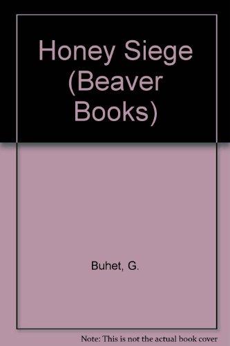 9780701000189: Honey Siege (Beaver Books)