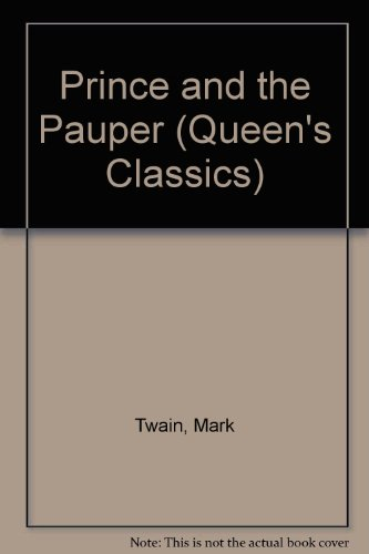 Prince and the Pauper (Queen's Classics) (9780701002367) by Mark Twain