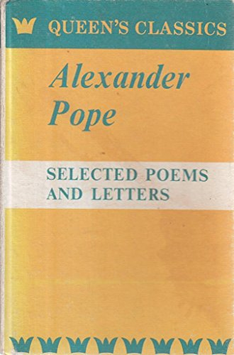 Selected Poems and Letters of Alexander Pope. Edited with an Introduction and Notes by R P C Mutter...