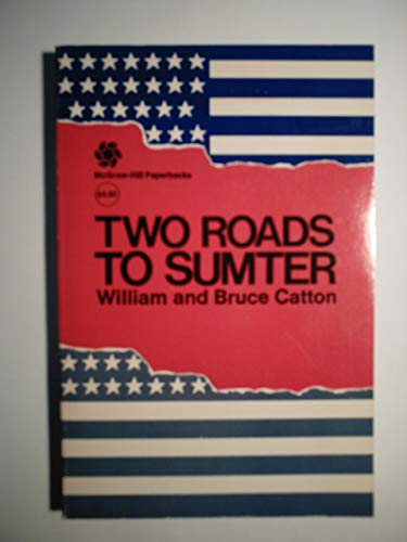 9780701025540: Two Roads to Sumter