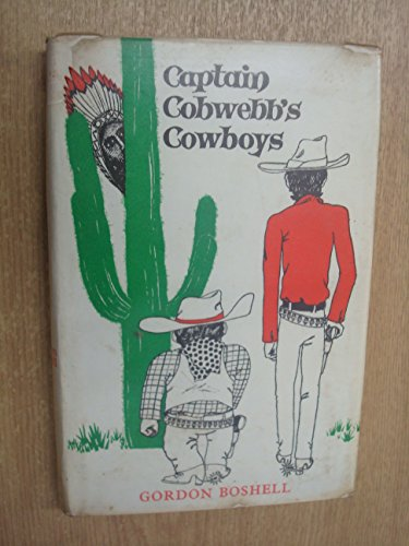 9780701102609: Captain Cobwebb's Cowboys