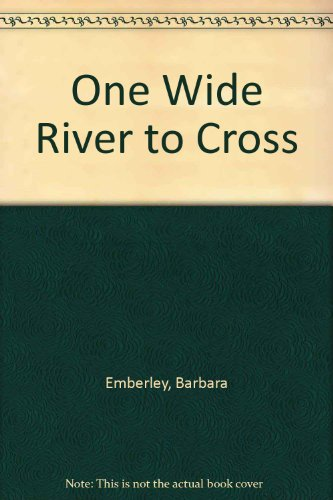 9780701102746: One Wide River to Cross