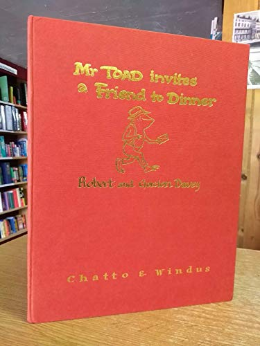 Mr. Toad Invites a Friend to Dinner (Signed book): Davey, Robert & Davey, Gordon