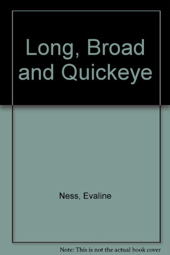 9780701104658: Long, Broad and Quickeye