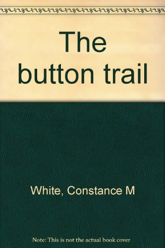 The Button Trail