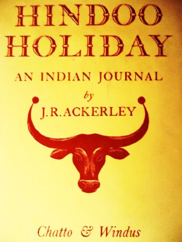 9780701105013: Hindoo Holiday - an Indian Journal
