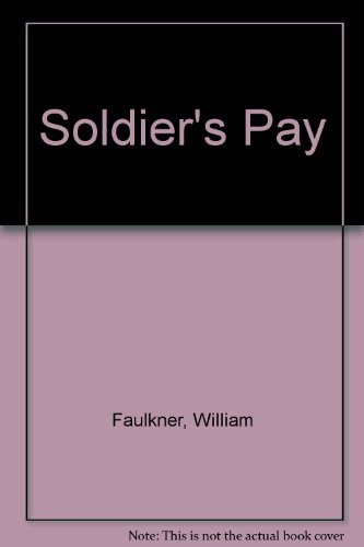 9780701106850: Soldier's Pay
