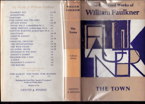 9780701106874: The Town (The Collected Works of William Faulkner)