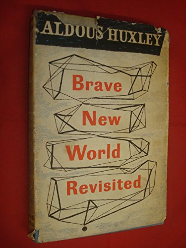 9780701107918: Brave New World Revisited (The collected works of Aldous Huxley)