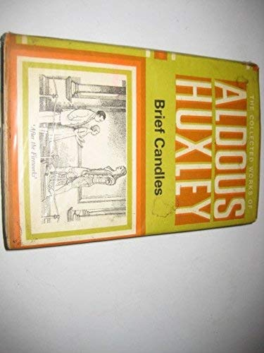 9780701107925: Brief Candles (The collected works of Aldous Huxley)