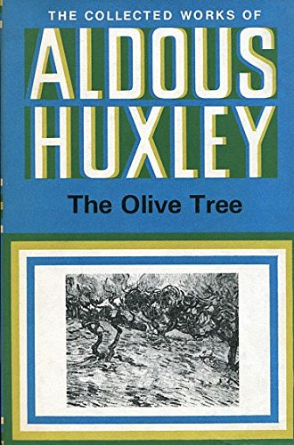 9780701108106: The Olive Tree (The Collected Works of Aldous Huxley)