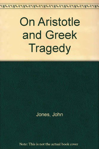 9780701108625: On Aristotle and Greek Tragedy