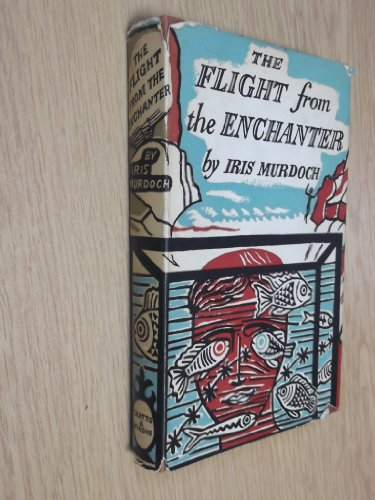 9780701109769: The Flight from the Enchanter