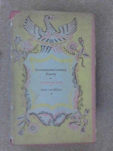 9780701110185: Seventeenth Century Poetry (Phoenix Anthology)