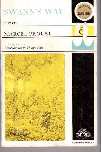 Swann's WAY, Part 1: Remembrance of Things: Marcel Proust