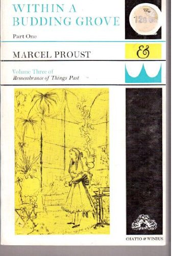 Within a Budding Grove: Pt. 1: Marcel Proust; Scott-Moncrieff,
