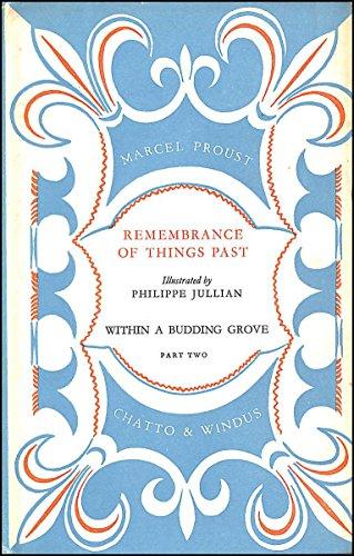 Within a Budding Grove: Pt. 2: Marcel Proust,Philippe Jullian,C.K.Scott