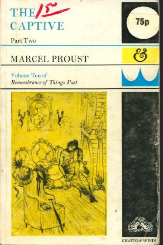 Captive: Pt. 2 (Proust, Marcel. Remembrance of: Proust, Marcel
