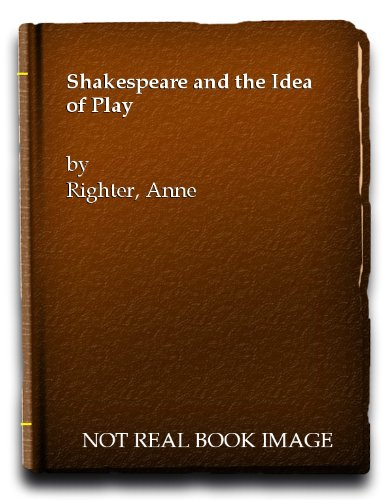 9780701110789: Shakespeare and the Idea of the Play