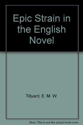 Epic Strain in the English Novel: E. M. W. Tillyard